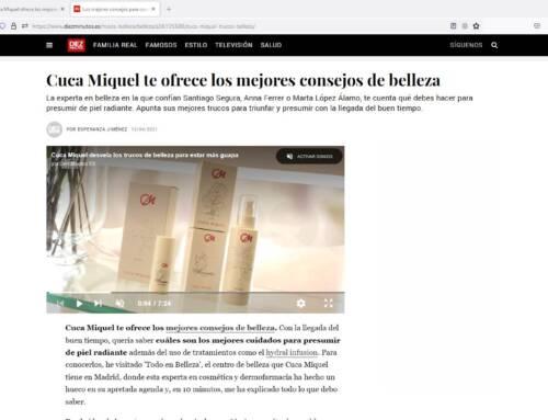 La revista 10 minutos entrevista a Cuca Miquel en Todo en Belleza